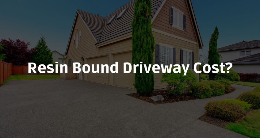 Resin Bound Driveway Cost_