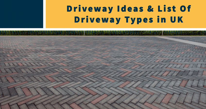 Driveway Ideas & List Of Driveway Types in UK