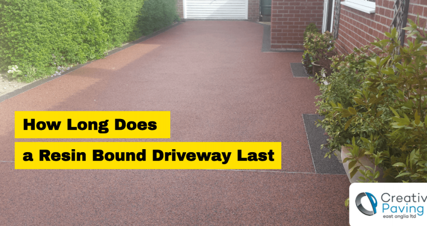 how-long-does-a-resin-driveway-last